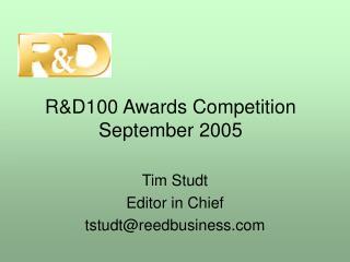R&D100 Awards Competition September 2005