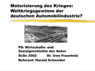 Motorisierung des Krieges: Weltkriegsgewinne der deutschen Automobilindustrie?