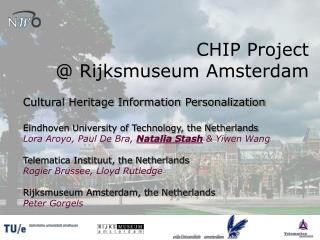 CHIP Project  @ Rijksmuseum Amsterdam