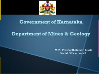 Government of Karnataka Department of Mines & Geology