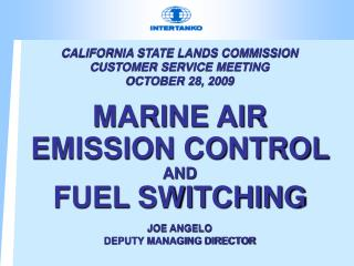 CALIFORNIA STATE LANDS COMMISSION CUSTOMER SERVICE MEETING OCTOBER 28, 2009