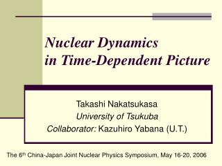 Nuclear Dynamics in Time-Dependent Picture