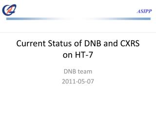 Current Status of DNB and CXRS on HT-7