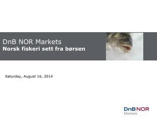 DnB NOR Markets  Norsk fiskeri sett fra børsen