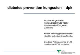 diabetes prevention kungssten – dpk