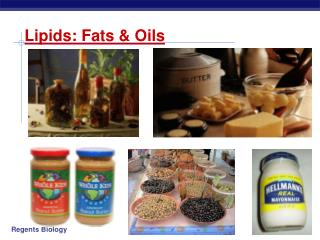 Lipids: Fats  Oils