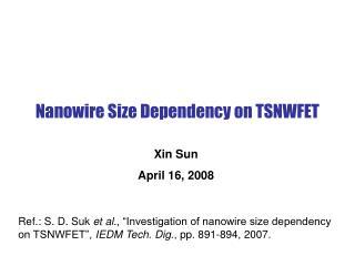 Nanowire Size Dependency on TSNWFET