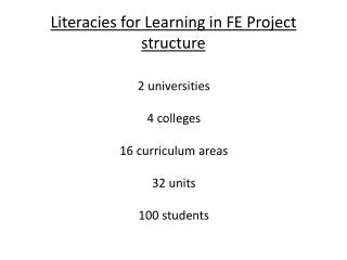 Literacies for Learning in FE Project structure