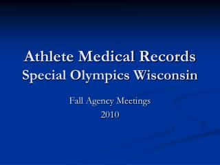 Athlete Medical Records Special Olympics Wisconsin