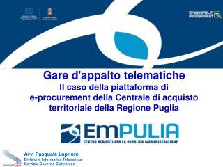 Avv. Pasquale Lopriore Divisione Informatica Telematica Servizio Governo Elettronico