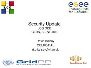 Security Update LCG GDB CERN, 6 Dec 2006