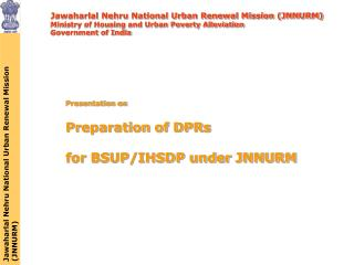 Jawaharlal Nehru National Urban Renewal Mission (JNNURM)