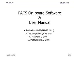 PACS On-board Software  &  User Manual