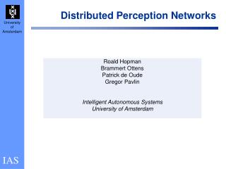 Distributed Perception Networks
