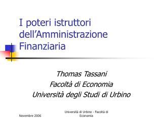 I poteri istruttori dell'Amministrazione Finanziaria