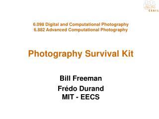 Bill Freeman Frédo Durand MIT - EECS