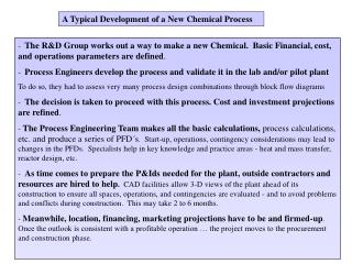 A Typical Development of a New Chemical Process