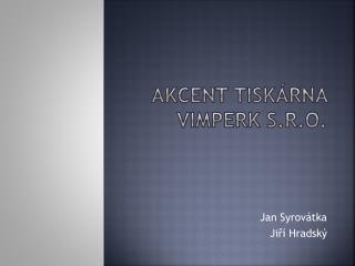 Akcent tiskárna Vimperk s.r.o.