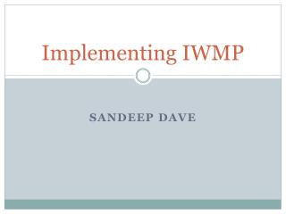 Implementing IWMP