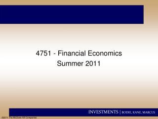 4751 - Financial Economics Summer 2011