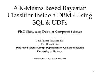 A K-Means Based Bayesian Classifier Inside a DBMS Using SQL & UDFs