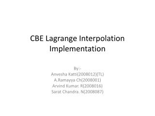 CBE Lagrange Interpolation Implementation