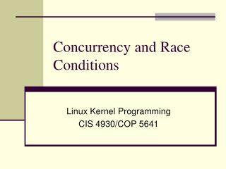 Concurrency and Race Conditions