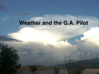 Weather and the G.A. Pilot