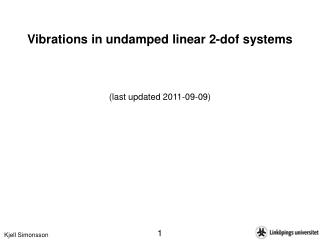Vibrations in undamped linear 2-dof systems (last updated 2011-09-09)