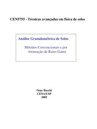 Análise Granulométrica de Solos        Métodos Convencionais e por