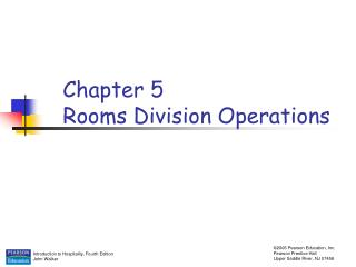 Chapter 5 Rooms Division Operations