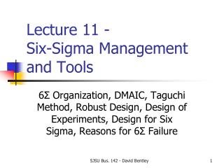 Lecture 11 -  Six-Sigma Management and Tools