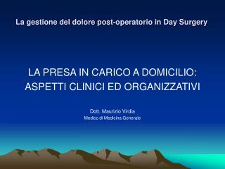La gestione del dolore post-operatorio in Day Surgery