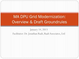 MA DPU Grid Modernization:  Overview & Draft Groundrules