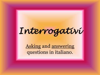 Interrogativi