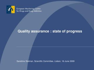 Quality assurance : state of progress