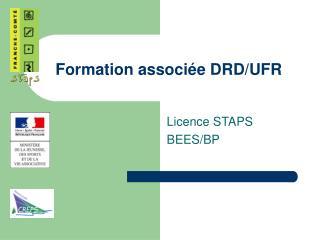 Formation associée DRD/UFR