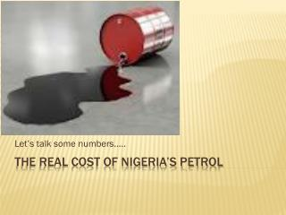The real cost of Nigeria's petrol