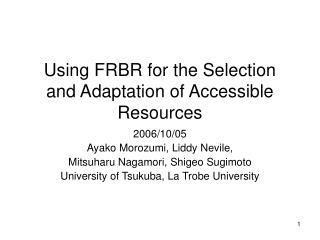 Using FRBR for the Selection and Adaptation of Accessible Resources
