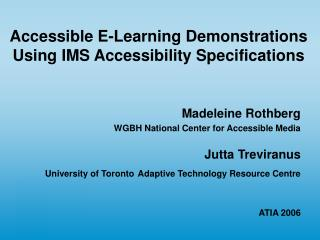 Accessible E-Learning Demonstrations Using IMS Accessibility Specifications