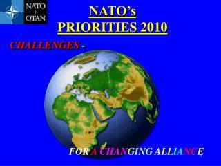 NATO's  PRIORITIES 2010
