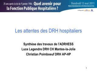 Les attentes des DRH hospitaliers