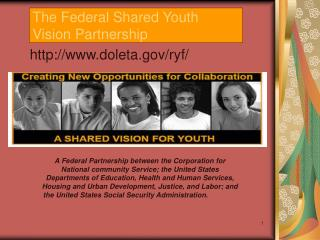 The Federal Shared Youth Vision Partnership
