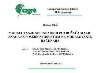 Crnogorski Komitet CIGRE I I  Savjetovanje