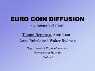 EURO COIN DIFFUSION -  a numerical study
