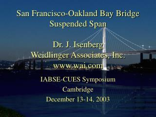 IABSE-CUES Symposium Cambridge December 13-14, 2003