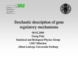 Stochastic description of gene regulatory mechanisms