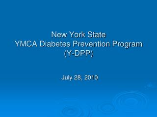 New York State  YMCA Diabetes Prevention Program (Y-DPP)
