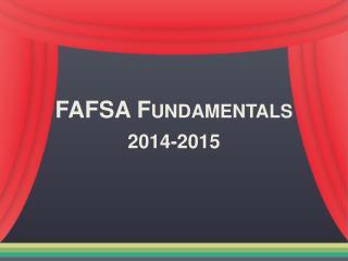 FAFSA  Fundamentals