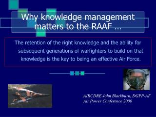 Why knowledge management matters to the RAAF …